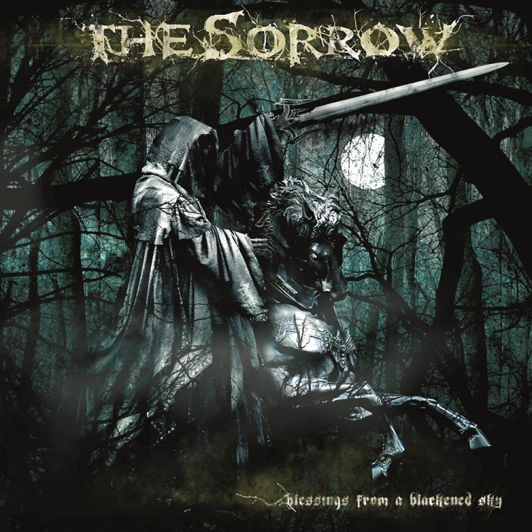 The Sorrow - Blessings From A Blackened Sky
