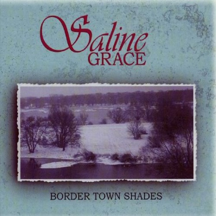 Saline Grace - Border Town Shades