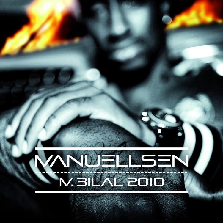 Manuellsen - M. Bilal 2010