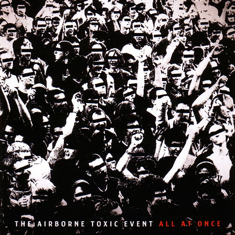 The_Airborne_Toxic_Event-All_At_Once