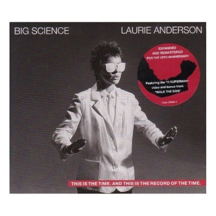 Laurie Anderson - Big Science (25th Anniversary Edition)
