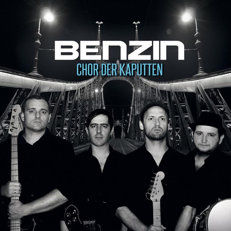 Benzin - Chor Der Kaputten