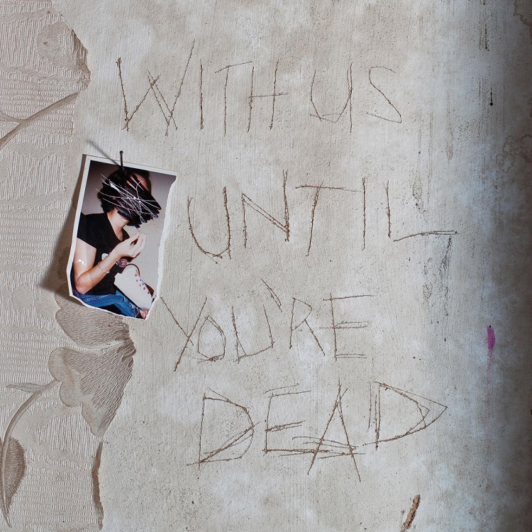 archive-with-us-until-youre-dead