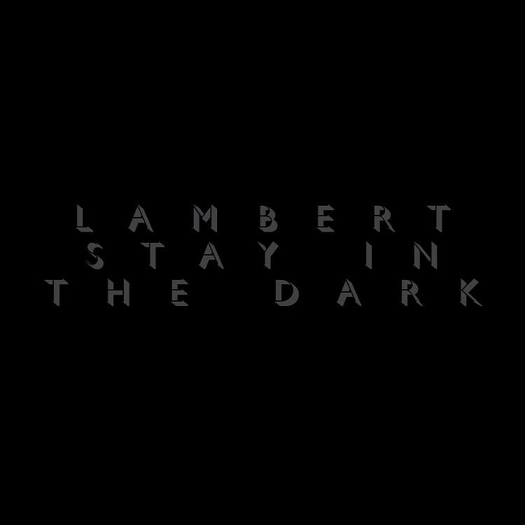 lambert_stayinthedark_popmonitor_2015