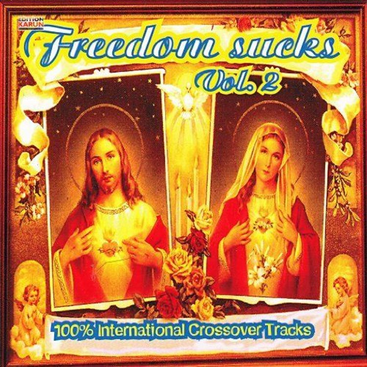 Freedom-Sucks-Vol-2-100-International-Crossover-Tracks
