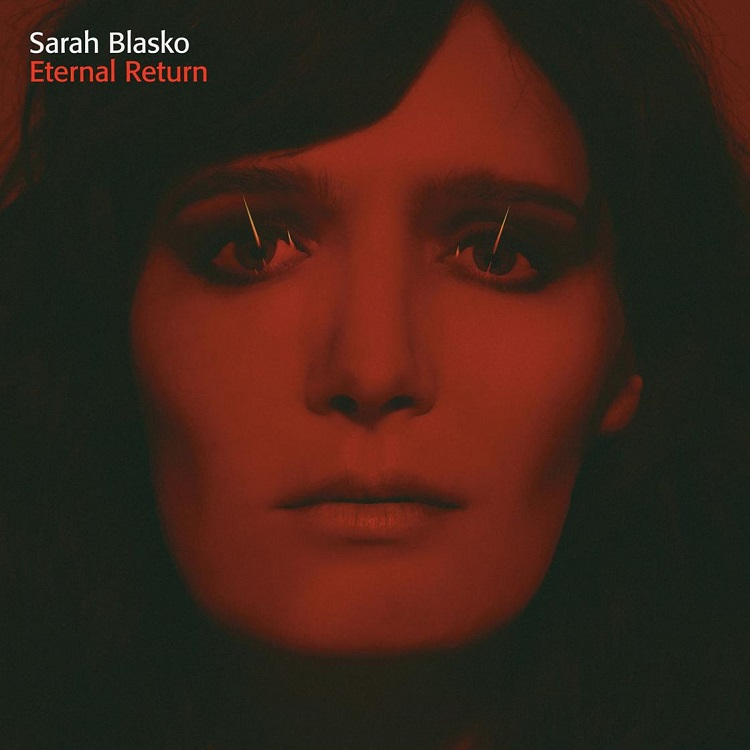 sarah-blasko-eternal-return_popmonitor_2016