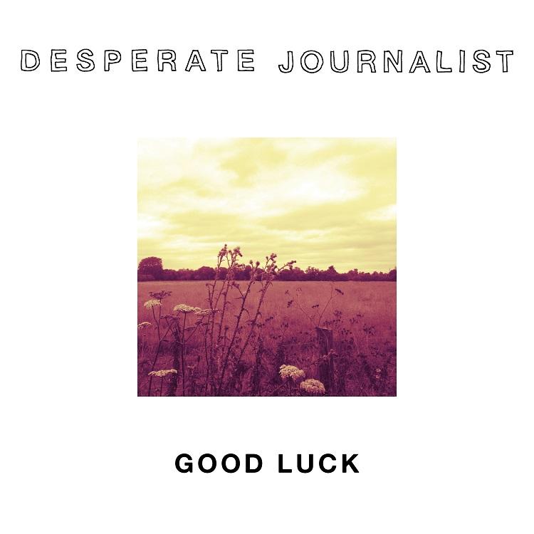 desperatejournalist_goodluckep_popmonitor_2016
