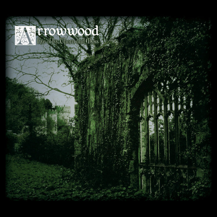 Arrowwood - Eye of Ivy, Thorn and Moss