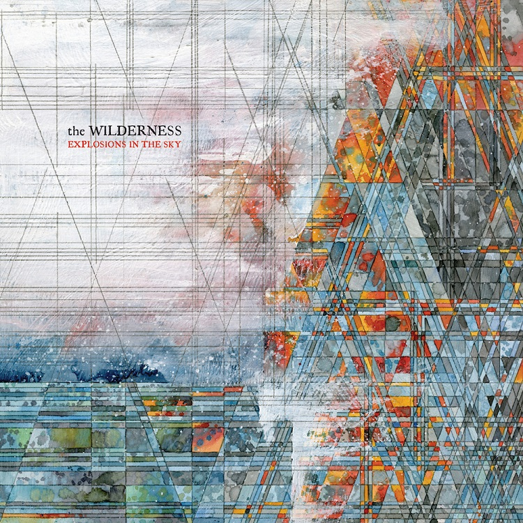 explosions-the-sky-wilderness
